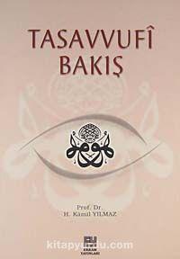 Tasavvufi Bakış - Hasan Kamil Yılmaz pdf epub