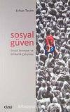 Sosyal Güven & Sosyal Sermaye ve Dindarlık Çalışması