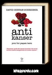 Anti Kanser & Yeni Bir Yaşam Tarzı
