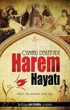 Osmanlı Devleti'nde Harem Hayatı