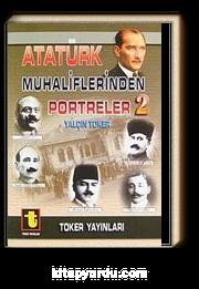 Atatürk Muhaliflerinden Portreler 2