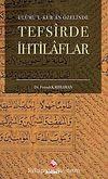 Ulumu'l-Kur'an Özelinde Tefsirde İhtilaflar