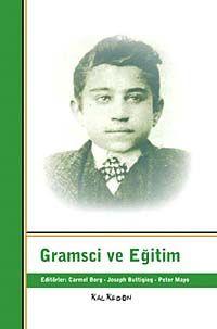 Gramsci ve Eğitim - Kollektif pdf epub