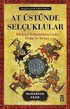 At Üstünde Selçuklular & Türkiye Selçukluları'nda Ordu ve Savaş