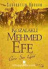 Kozalaklı Mehmed Efe 2.Cilt & Asrın Son Efesi