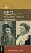 Fazıl ve Feylosof Kızım Fatma Aliye'ye Mektuplar