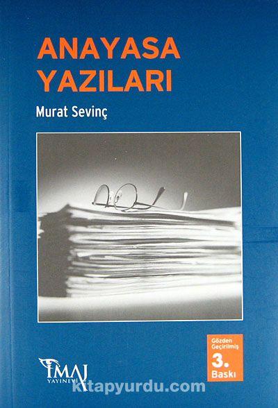 Anayasa Yazıları - Murat Sevinç pdf epub