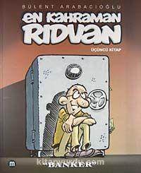 En Kahraman Rıdvan 3 / Banker - Bülent Arabacıoğlu pdf epub