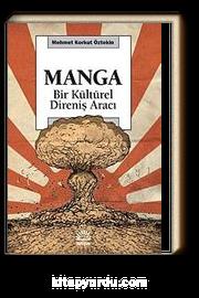 Manga & Bir Kültürel Direniş Aracı