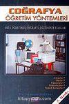Coğrafya Öğretim Yöntemleri / Orta Öğretimde Coğrafya Eğitiminin Esasları