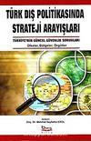 Türk Dış Politikasında Strateji Arayışları