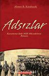 Adsızlar & Kastamonu'daki Milli Mücadelenin Romanı