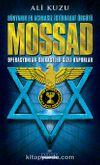Mossad & Dünyanın En Acımasız İstihbarat Örgütü