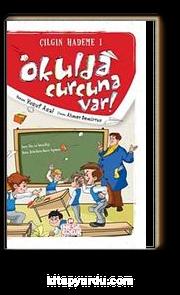 Okulda Curcuna Var / Çılgın Hademe 1