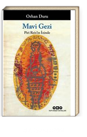 Mavi Gezi Piri Reis'in İzinde
