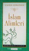 İslam Alimleri / Yolumuzu Aydınlatanlar