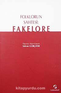 Folklorun Sahtesi: Fakelore -  pdf epub