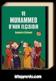 Ve Muhammed O'nun Elçisidir