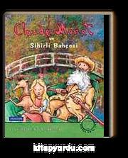 Claude Monet ve Sihirli Bahçesi (CD'li)