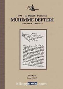 Mühimme Defteri (1734-1735 Osmanlı-İran Savaşı)