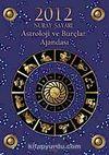 2012 Astroloji ve Burçlar Ajandası