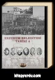 Erzurum Belediyesi Tarihi -2