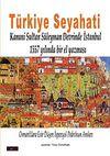 Türkiye Seyahati & Kanuni Sultan Süleyman Devrinde İstanbul 1557 Yılında Bir El Yazması