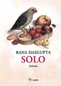 Solo - Rana Dasgupta pdf epub