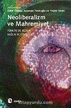 Neoliberalizm ve Mahremiyet & Türkiye'de Beden, Sağlık ve Cinsellik