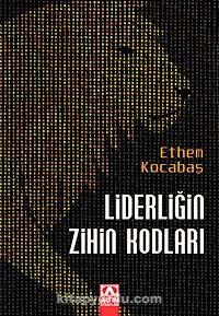 Liderliğin Zihin Kodları - Ethem Kocabaş pdf epub