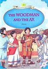The Woodman and the Ax +MP3 CD (YLCR-Level 2)