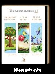 Yaşı Olmayan Klasikler 2 & Bir Şeftali Bin Şeftali - Gül ve Bülbül - Hırslı Menekşe