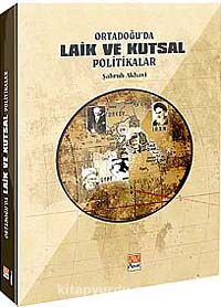 Ortadoğu'da Laik ve Kutsal Politikalar - Şahruh Akhavi pdf epub