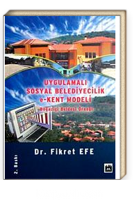 Uygulamalı Sosyal Belediyecilik e-Kent Modeli <br /> Boğaziçi Beldesi Örneği