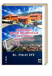 Uygulamalı Sosyal Belediyecilik e-Kent Modeli & Boğaziçi Beldesi Örneği