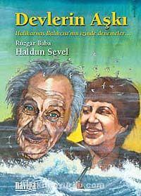 Devlerin Aşkı & Halikarnas Balıkçısı nın İzinde Denemeler