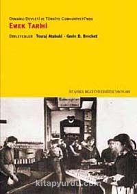 Osmanlı Devleti ve Türkiye Cumhuriyeti'nde Emek Tarihi