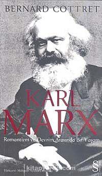 Karl MarxRomantizm ve Devrim Arasında Bir Yaşam