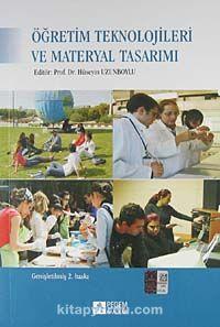 Öğretim Teknolojileri ve Materyal Tasarımı / Hüseyin Uzunboylu
