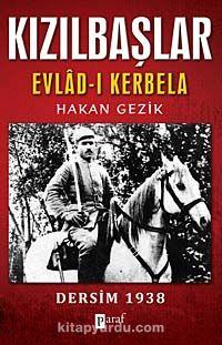 Kızılbaşlar / Evlad-ı Kerbela & Dersim 1938