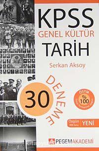 KPSS Genel Kültür Tarih 30 Deneme - Serkan Aksoy pdf epub