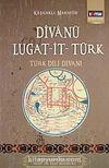 Divanü Lugat-it- Türk / Türk Dili Divanı