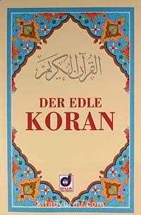 Der Edle Koran (Metinsiz Almanca Meal)