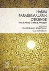 Hakim Paradigmaların Ötesinde & Rifa'at Ali Abou-El-Haj'a Armağan