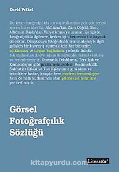 Görsel Fotoğrafçılık Sözlüğü - David Prakel pdf epub