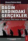 Dağın Ardındaki Gerçekler & PKK-Korucular-JİTEM-İhbarcılar ve Diğerleri