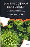 Dost ve Düşman Bakteriler & Dünyanın Neden Bakterilere İhtiyacı Var?