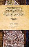 Mahkeme Kayıtları Işığında 17. Yüzyıl İstanbul'unda Sosyo Ekonomik Yaşam - Cilt 8 -  Vakıflar (1689-97 )