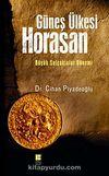 Güneş Ülkesi Horasan & Büyük Selçuklular Dönemi