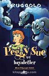 Peggy Sue ve Hayaletler -1 / Mavi Köpeğin Günü